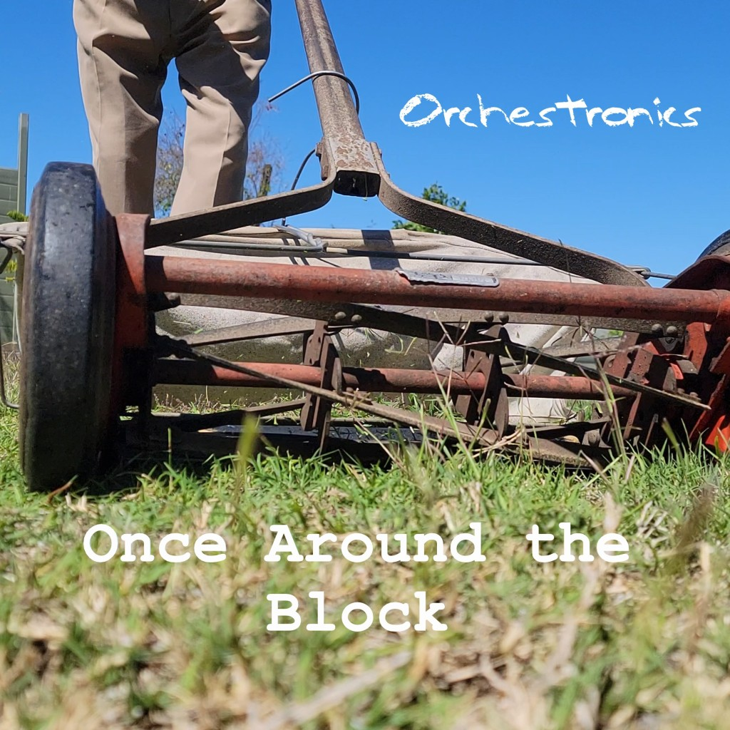 Once Around the Block, by Orchestronics